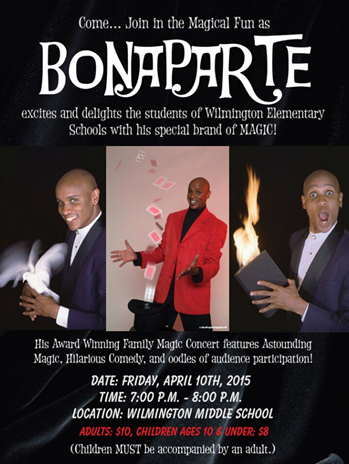 Wilmington High's DECA Club is a sponsoring a magic show.