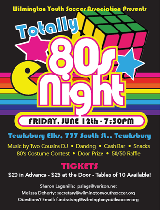 Wilmington Youth Soccer's Totally 80s Night